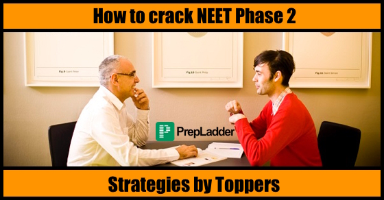 How to crack NEET–II 2016 exam : Strategies By Toppers
