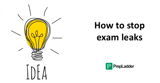 Ideas on how to stop exam leaks