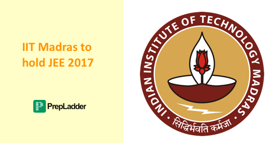 IIT Madras to hold JEE 2017