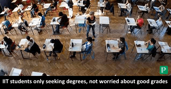 IIT-B students only seeking degrees, do not emphasise on good grades