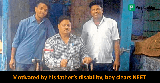 Father's disability inspired him to clear NEET