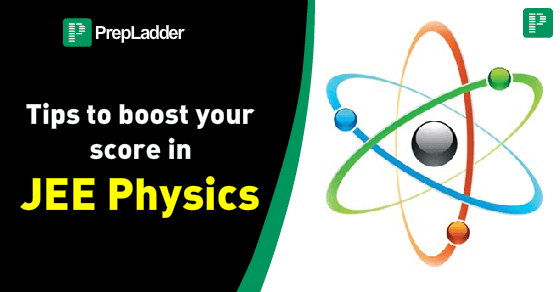 Tips to boost your score in JEE Physics