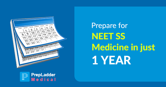 How to prepare for NEET SS Medicine in 1 year?