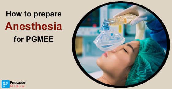 How to Prepare Anesthesia for PGMEE