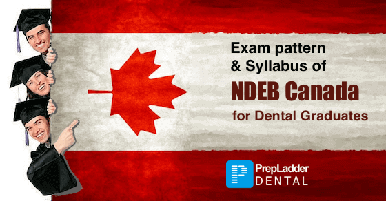 Exam Pattern and Syllabus for NDEB Canada