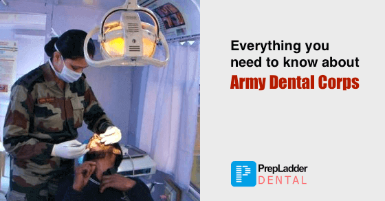 Everything you need to know about Army Dental Corps: SSC