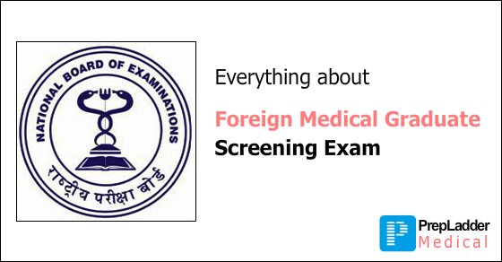 Everything you need to know about Foreign Medical Graduate Screening Exam (FMGE)