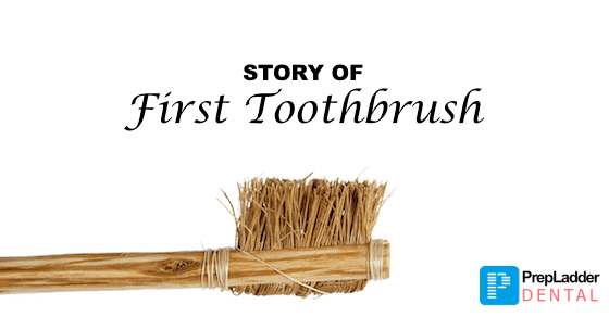 Story of the first toothbrush
