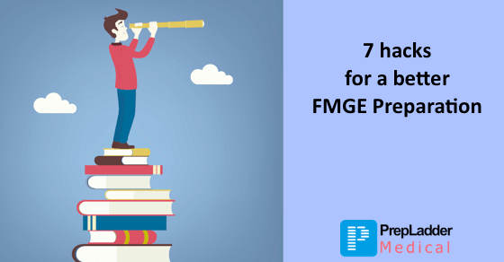 7 hacks for better FMGE Preparation