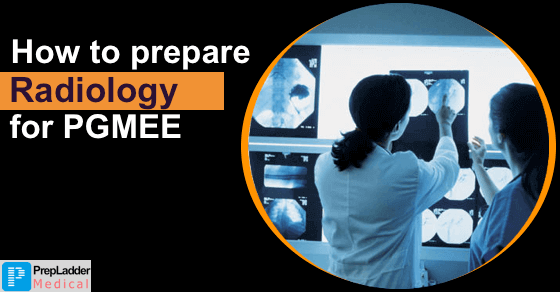 How to Prepare Radiology for PGMEE