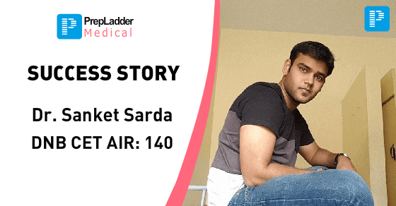 From AIR 8,000 to 140 within 6 months. The unbelievable success story of PrepLadder alumni Dr. Sanket