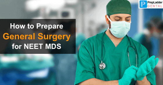 Most Important Topics of General Surgery for NEET MDS