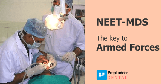 NEET MDS: The Gateway to Armed Forces