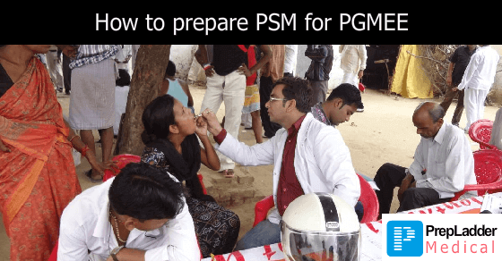 How to Prepare PSM for Medical PG Entrance exams