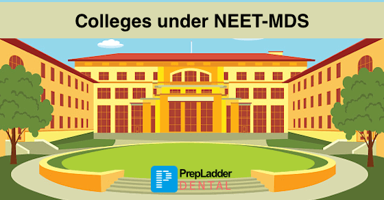 Colleges under NEET MDS
