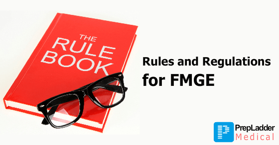 Rules and Regulations for FMGE