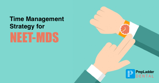 Effective Time Management Tips for NEET MDS 2017