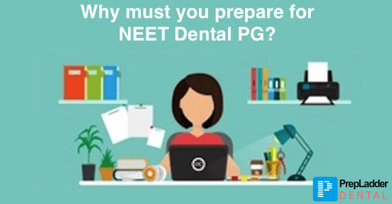 5 reasons to appear in NEET Dental PG