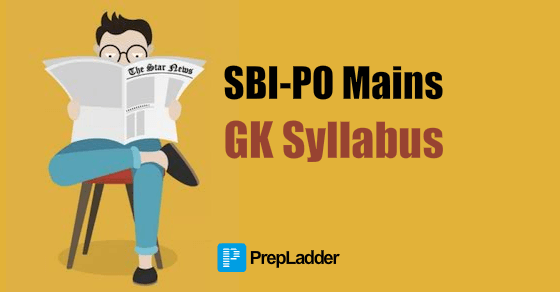 What to Prepare in GK for SBI-PO Mains 2016