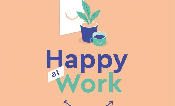 5 conseils pour être happy at work