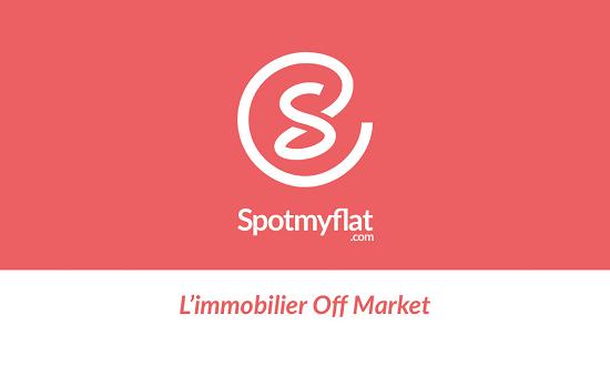 Spotmyflat vous ouvre les portes de l'immobilier off-market