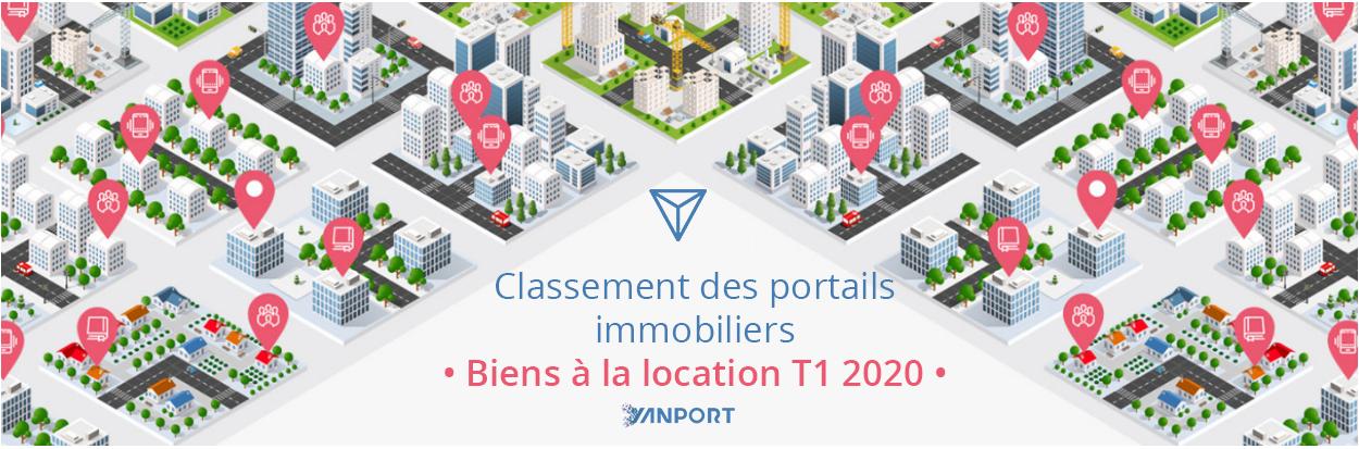 Classement des portails immobiliers • Biens à la location • Yanport T1 2020