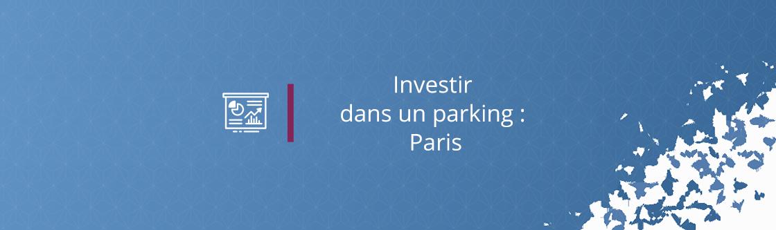 Investir dans un parking : Paris