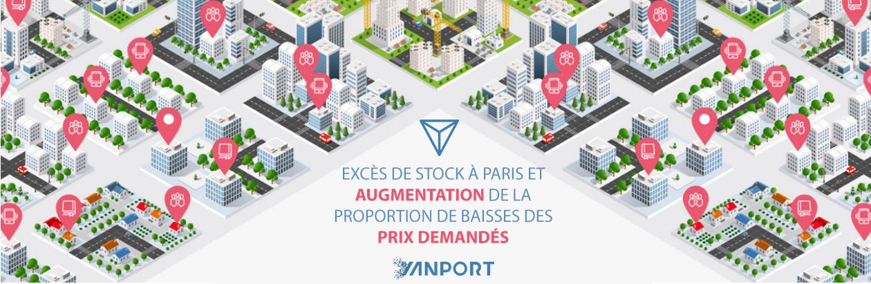 Excès de stock à Paris et augmentation de la proportion de baisses des prix demandés