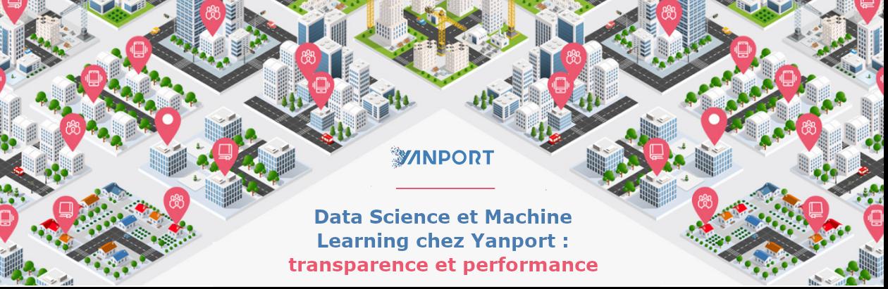 Data Science et Machine Learning chez Yanport: transparence et performance