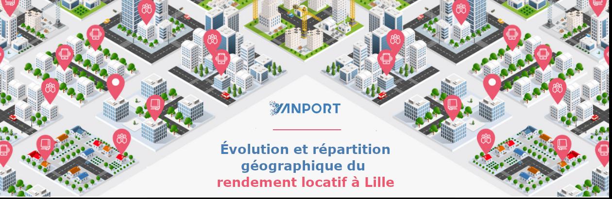 Évolution et répartition géographique du rendement locatif à Lille