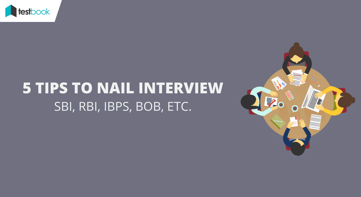 5 Tips to Nail an Interview for Banks (SBI, BOB, RBI, IBPS)