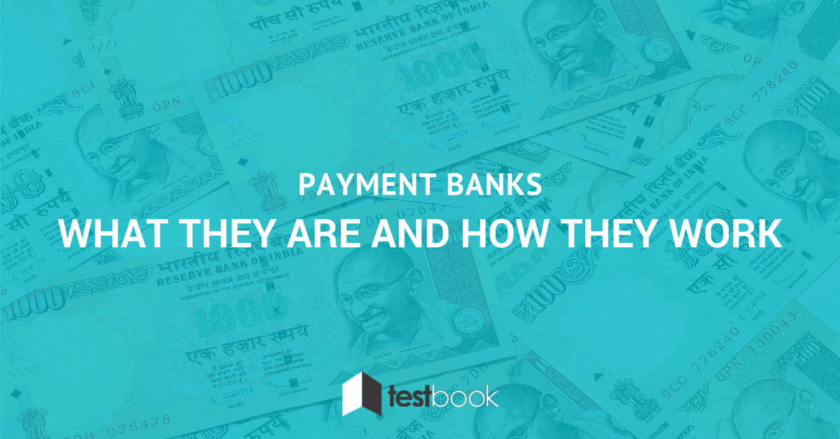 Payment Banks What They Are & How They Work