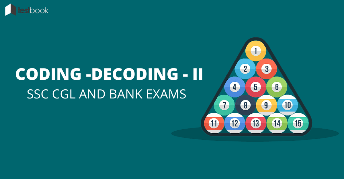 Coding and Decoding for SSC CGL and Bank Exams (PART 2)