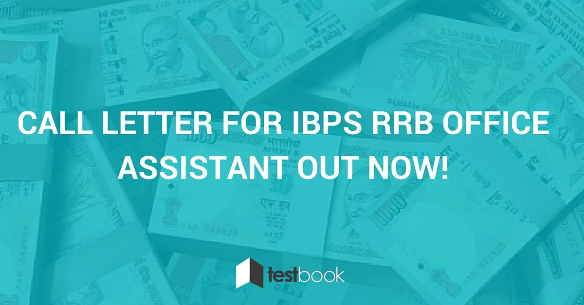IBPS RRB Office Assistant Call Letter Out Now