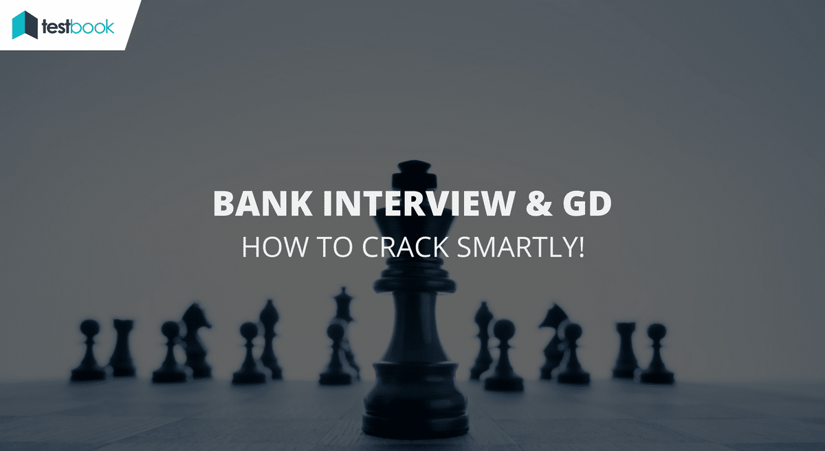 How to crack a Bank Interview