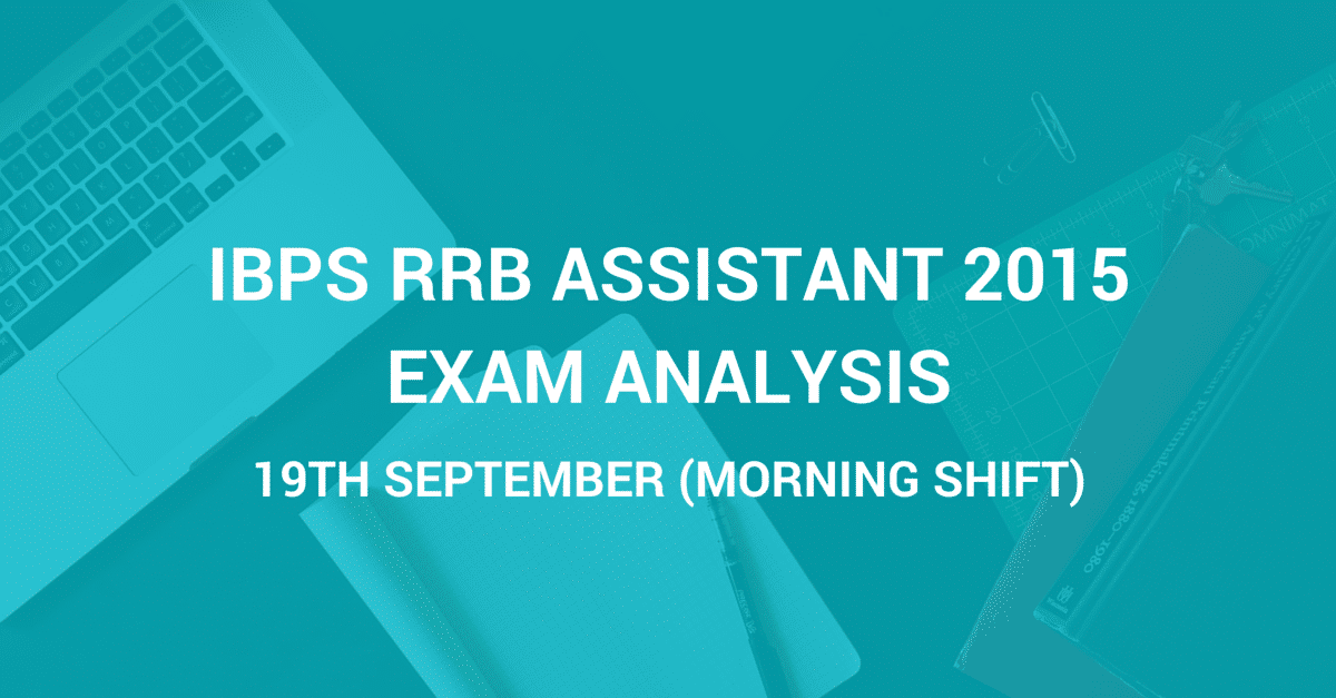 IBPS RRB Assistant Analysis 2015 19th September Morning Shift