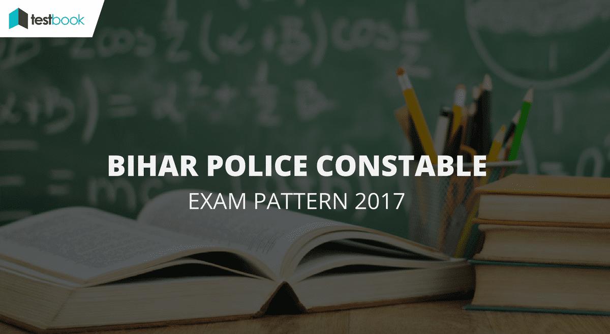 Bihar Police Exam Pattern