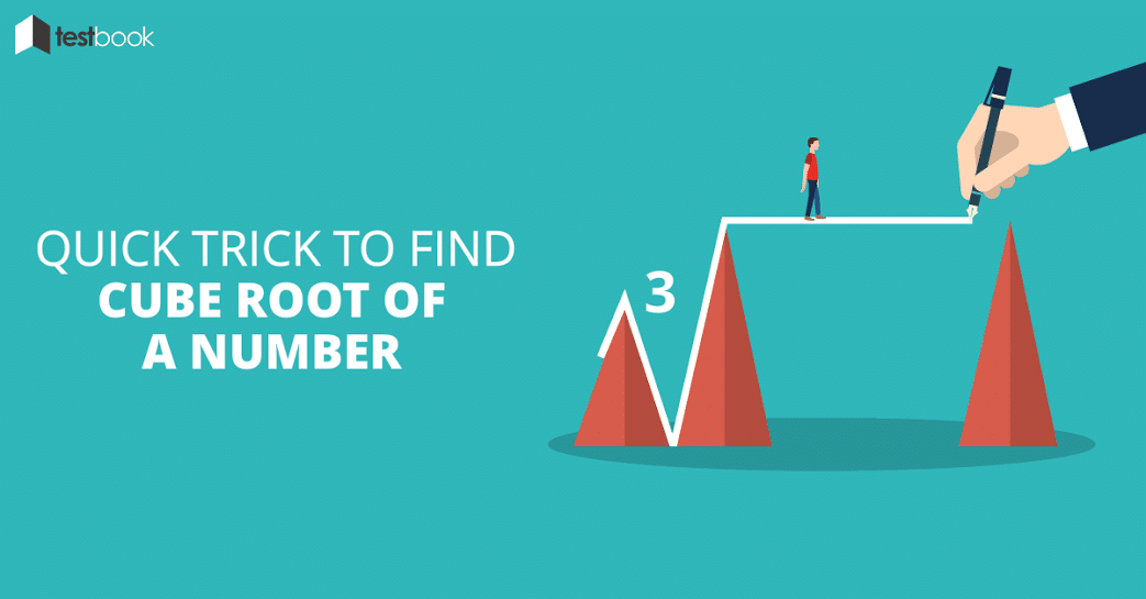 Quick Trick to Find Cube Root of a Number