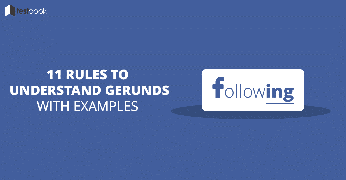 11 rules to understand gerunds with examples