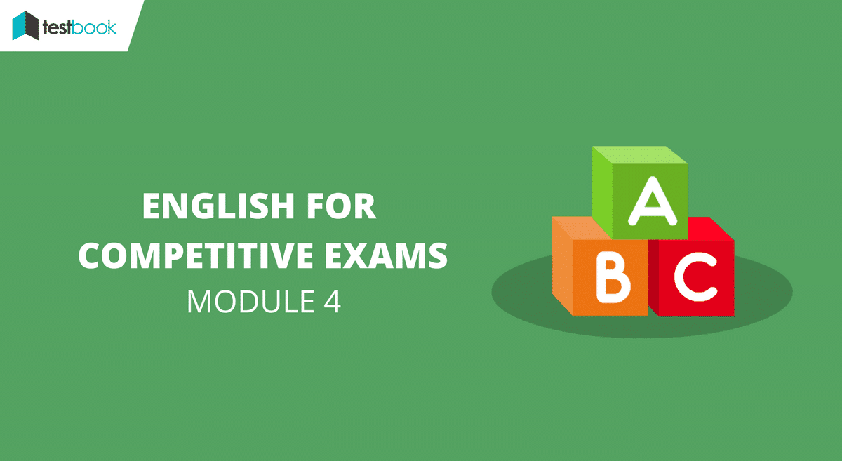 English for Competitive Exams Module 4