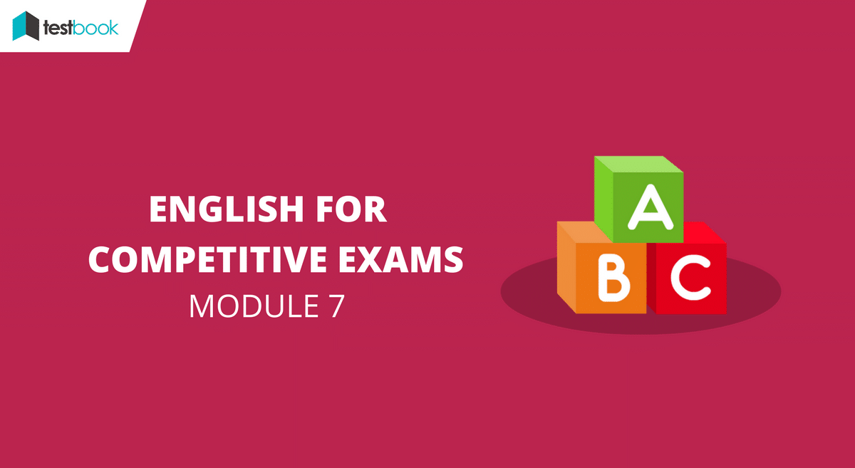 English for Competitive Exams Module 7 - SSC & Bank Exams