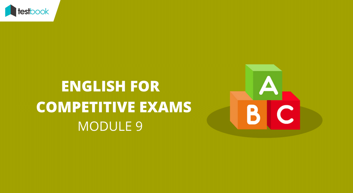 English for Competitive Exams Module 9 - SSC & Bank Exams