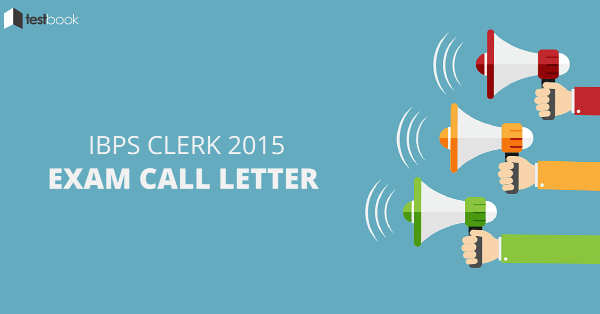 IBPS Clerk Exam Call Letter
