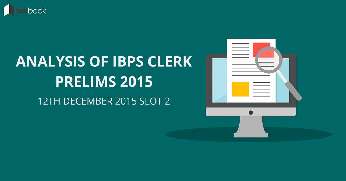 Analysis of IBPS Clerk Prelims 12th Dec Slot 2