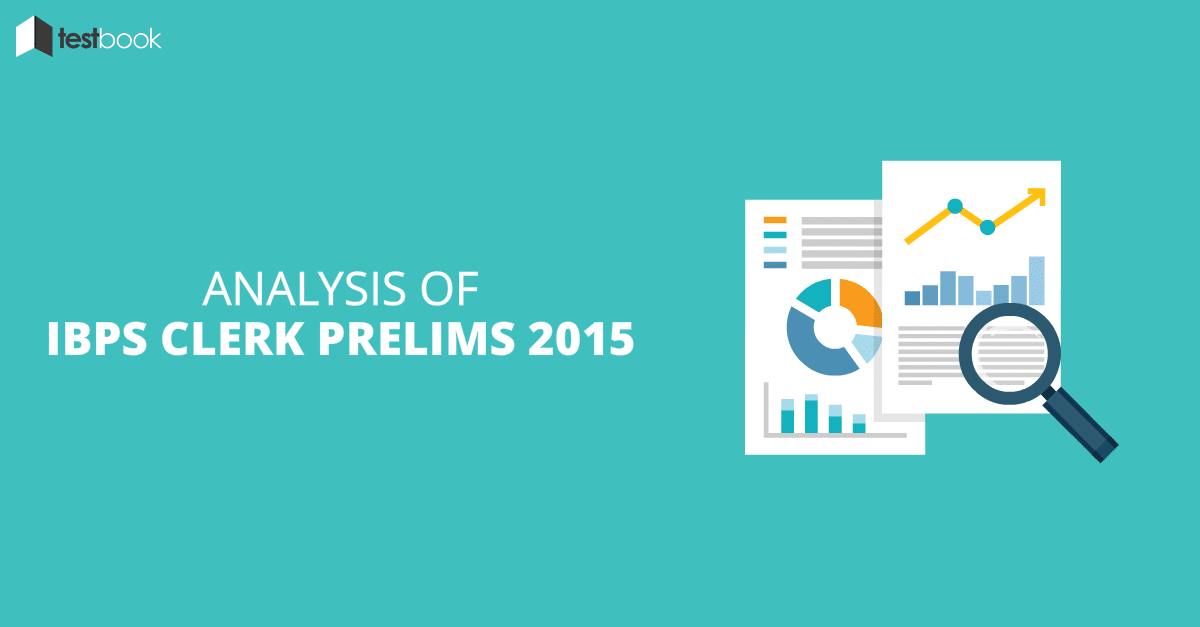 Analysis of IBPS Clerk Prelims 2015 with Expected Cutoffs