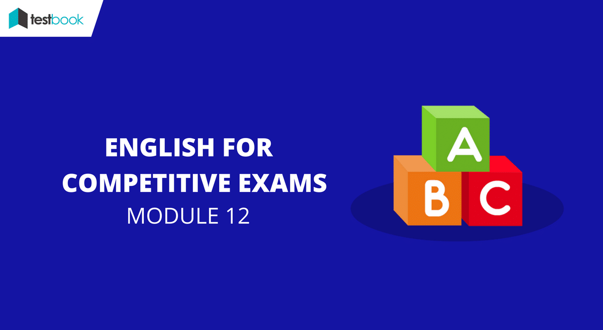English for Competitive Exams Module 12