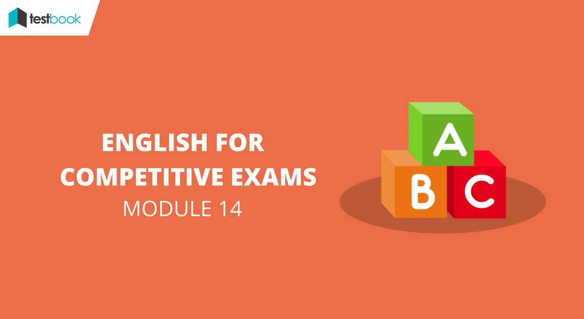 English for Competitive Exams Module 14 - SSC & Bank Exams