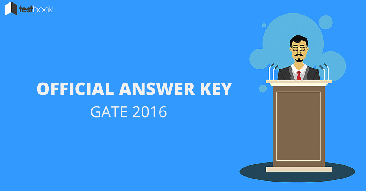 GATE 2016 Official Answer Key Released