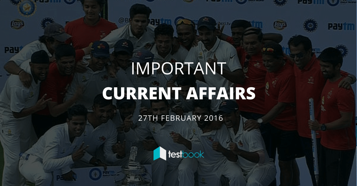 Important Current Affairs 27th February