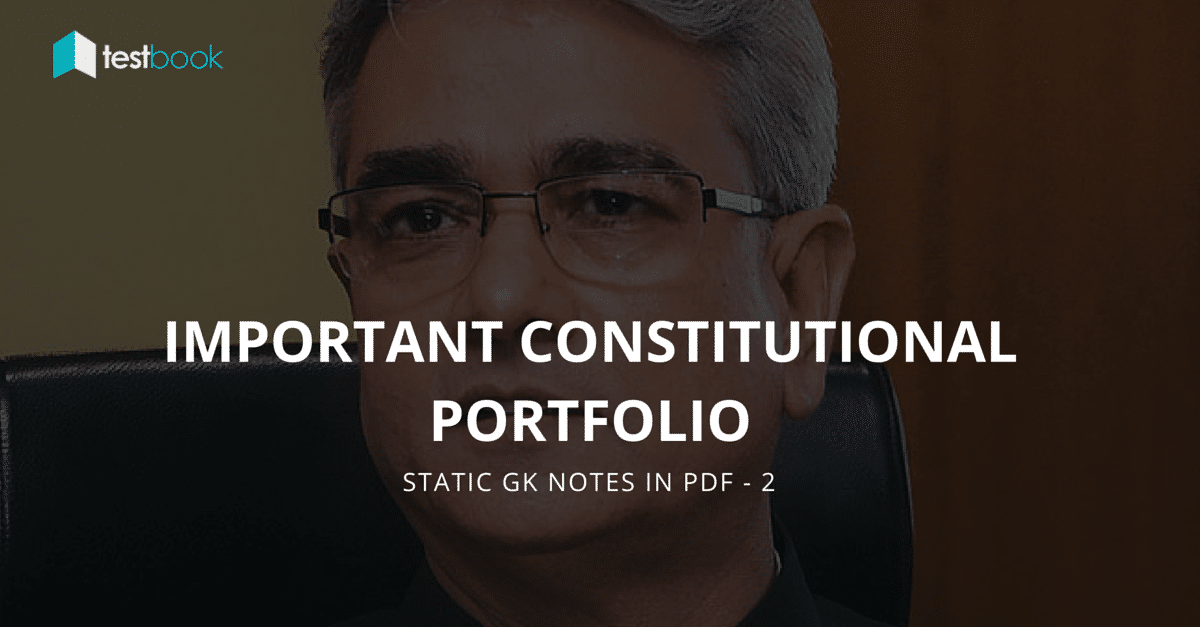 Important Constitutional Portfolio - Static GK Notes PDF 2